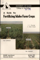 A guide for fertilizing Idaho farm crops