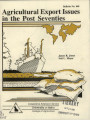 Agricultural export issues in the post seventies
