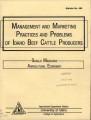 Management and marketing practices and problems of Idaho beef cattle producers