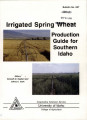 Irrigated spring wheat production guide for southern Idaho