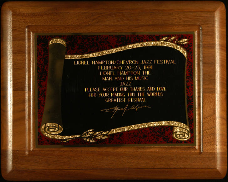 Plaque presented to Lionel Hampton from Lynn Skinner, for making the University of Idaho Lionel Hampton/Chevron Jazz Festival the world's greatest festival, Feb. 20-23, 1999