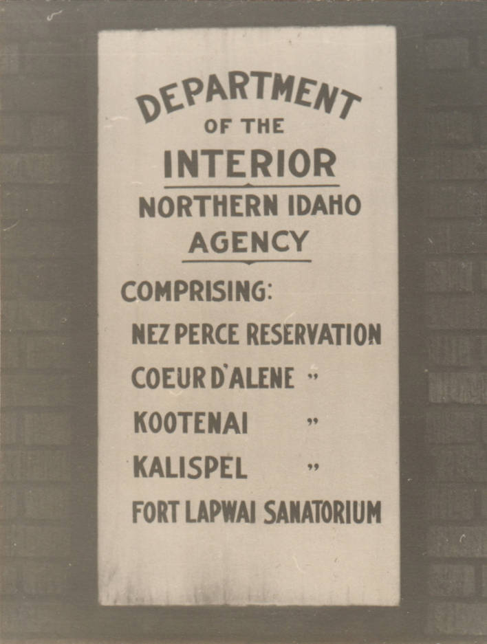 item thumbnail for Sign for the Department of the Interior Northern Idaho Agency