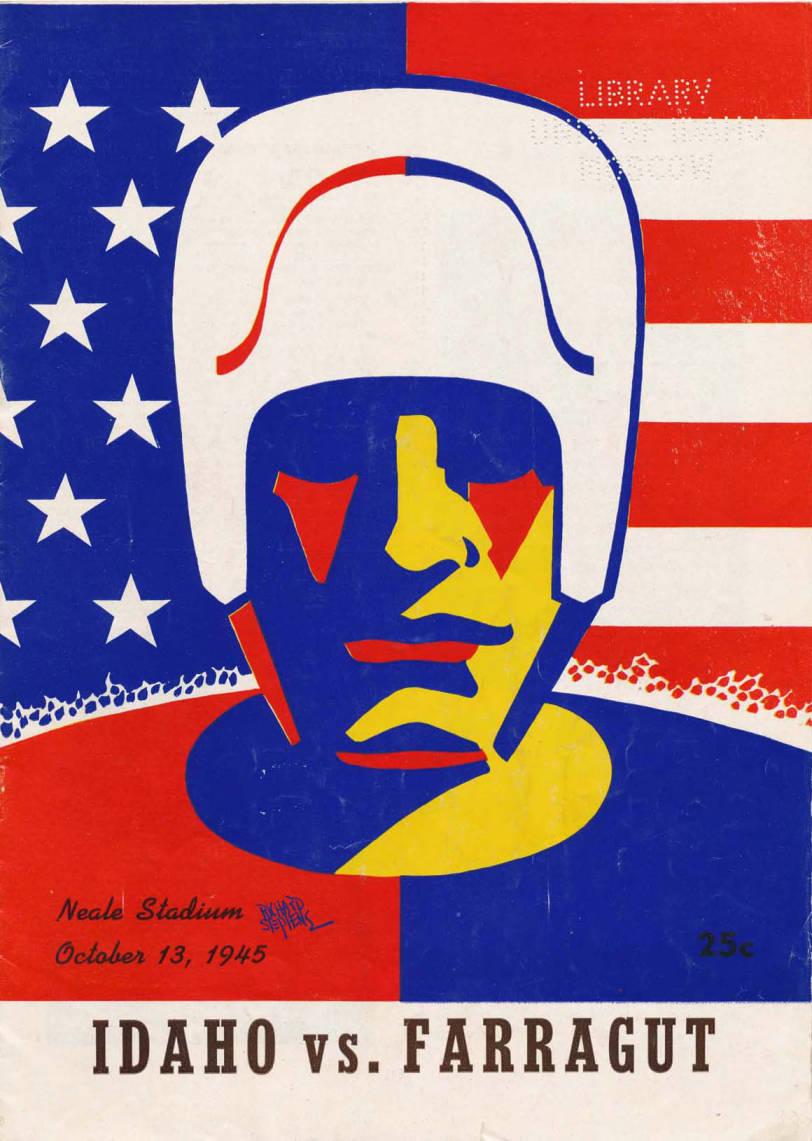 item thumbnail for Football Program: Idaho vs Farragut Navy, 10/13/1945, Neale Stadium.