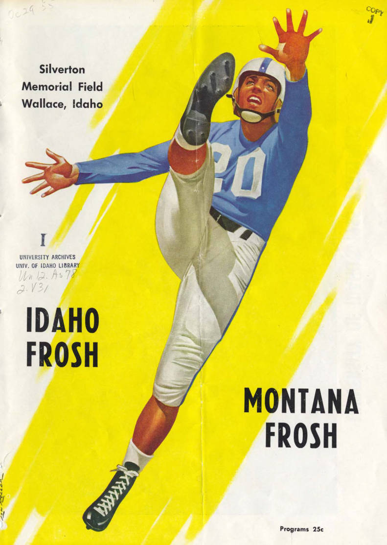 item thumbnail for Football Program. Idaho Frosh - University of Montana Frosh, 01/01/1955, Silverton Memorial Field, Wallace (Idaho)