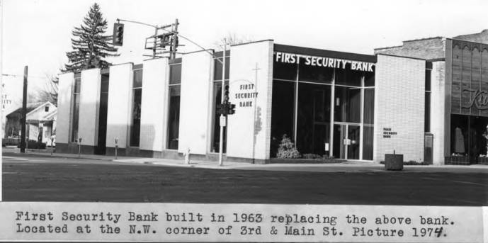 item thumbnail for First Security Bank built in 1963 replacing the First Trust & Savings Bank